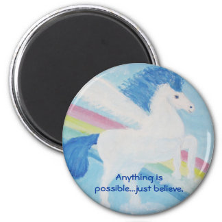 Unicorn Magnet-Anything is possible...just believe 6 Cm Round Magnet