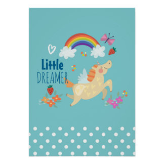 Unicorn Rainbow Clouds and Flowers Little Dreamer Poster