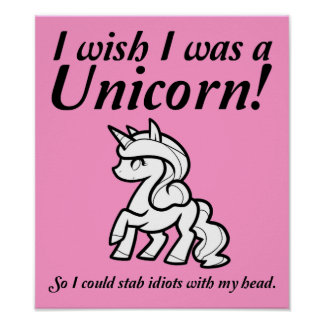 Unicorn Stabbing Funny Poster Sign