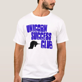 UNICORN SUCCESS CLUB T-Shirt