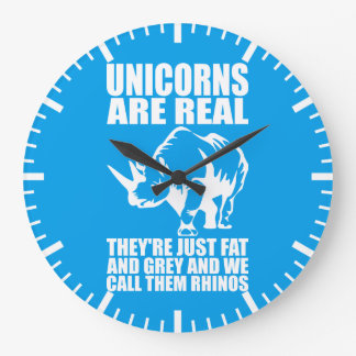 Unicorns Are Real - They're Rhinos - Funny Novelty Clock