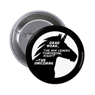 Unicorns Missed the Ark 6 Cm Round Badge