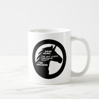 Unicorns Missed the Ark Coffee Mug