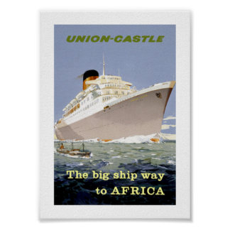 """Union-Castle """"The Big Ship Way to Africa"""" Poster"""