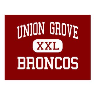 Union Grove - Broncos - High - Union Grove Postcard