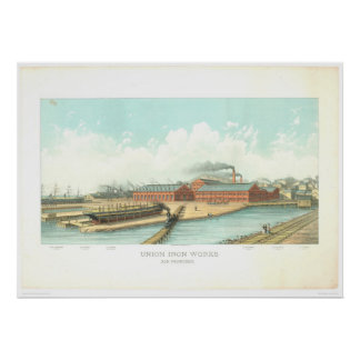 Union Iron Works in San Francisco (1801A) Poster