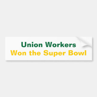 Union Workers bumper sticker
