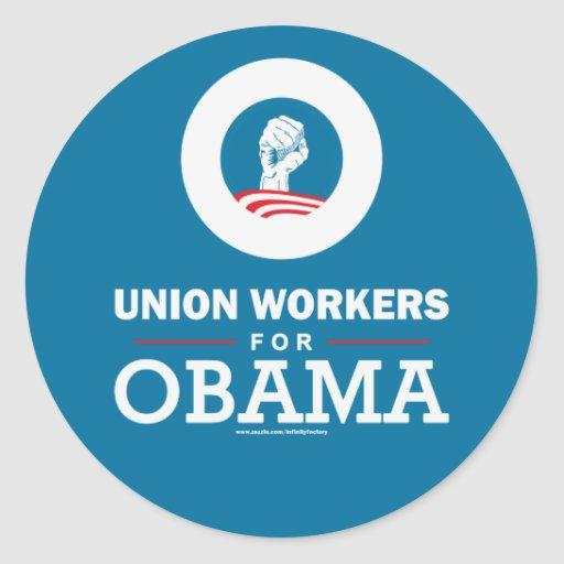 Union Workers for Obama Round Sticker