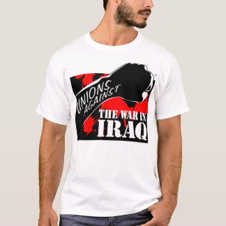 Unions Against the War in Iraq T-Shirt