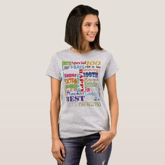 Unique And Special 100th Birthday Party Gifts T-Shirt