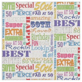 Unique And Special 50th Birthday Party Gifts Fabric