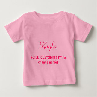 Unique Baby Girl Names .. Kayla Shirt