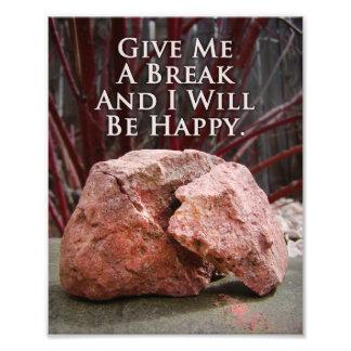 Unique Broken Rock Happy Funny Quote Print Photo Art