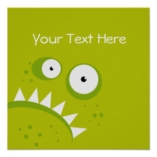 Unique Grumpy Angry Funny Scary Green Monster Poster