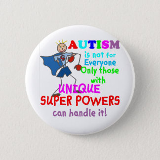 Unique Super Powers Autism 6 Cm Round Badge