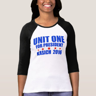 Unit One for President Kasich 2016 Tee Shirts