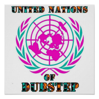 United nations dubstep poster