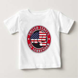 "United States ""No Surrender"" Fist Baby T-Shirt"