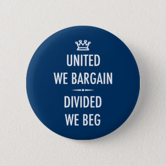 United We Bargain 6 Cm Round Badge