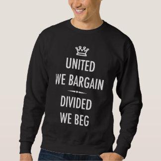 United We Bargain Sweatshirt