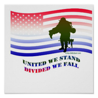 UNITED WE STAND DIVIDED WE FALL POSTERS