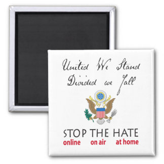 United We Stand, Divided We Fall Square Magnet