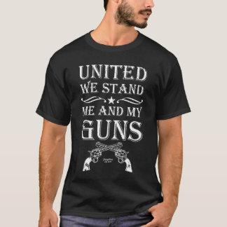 United We Stand Me And My Guns, 2nd Amendment T-Shirt