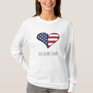 United We Stand Patriotic USA Flag Heart Unity T-Shirt