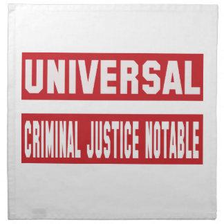 Universal Criminal justice notable. Printed Napkins