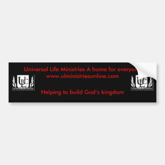 Universal Life Ministries Bumper sticker