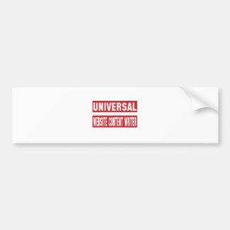 Universal Website content writer. Bumper Sticker