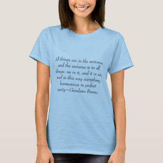 Universe and Harmony in All Quote Giordano Bruno T-Shirt