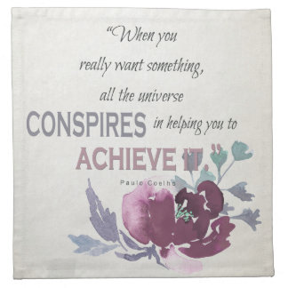 UNIVERSE CONSPIRES YOU TO ACHIEVE DEEP PINK FLORAL NAPKIN