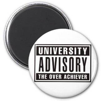 University Advisory The Over Achiever 6 Cm Round Magnet