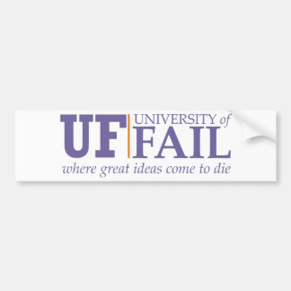 university of fail bumper sticker