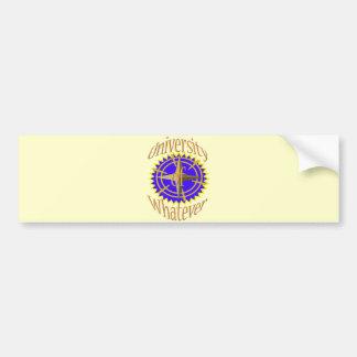 University Of Whatever Bumper Sticker
