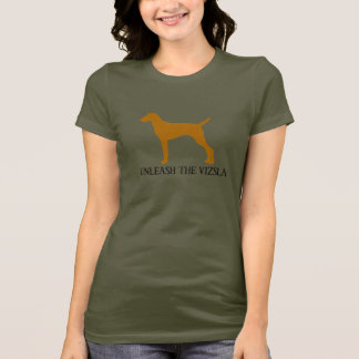UNLEASH THE VIZSLA (army) T-Shirt