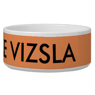 UNLEASH THE VIZSLA bowl Pet Food Bowls