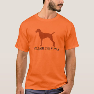 UNLEASH THE VIZSLA (orange) T-Shirt