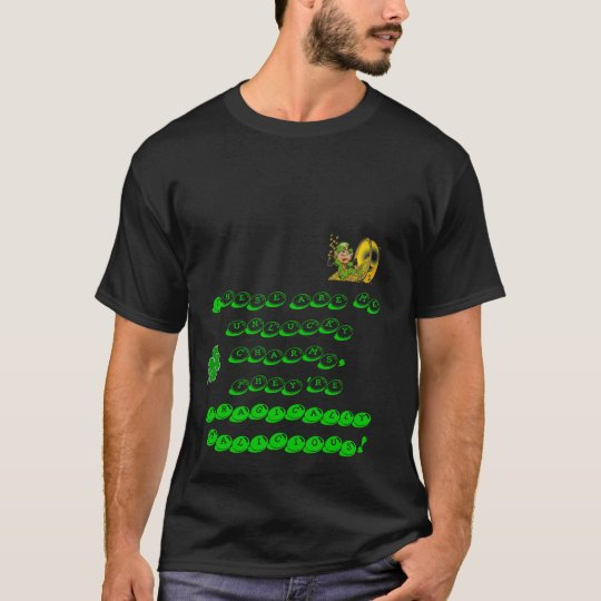Unlucky charms T-Shirt