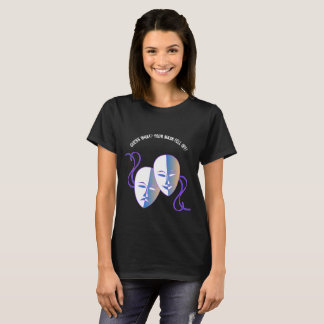 Unmask the Narcissist! T-Shirt