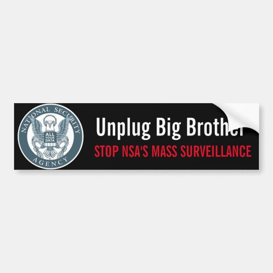 Unplug Big Brother Bumper Sticker