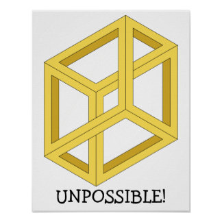 """Unpossible"" Optical Illusion Poster"