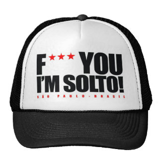 UNTIED HAT I'M S6AO PAULO BRAZIL F *** YOU