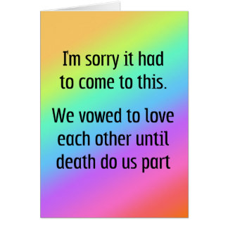Until Death Do Us Part Divorce Greeting Card