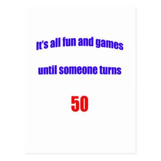 Until someone turns 50 postcards