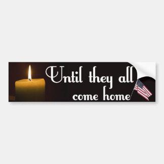 Until They All Come Home Car Bumper Sticker