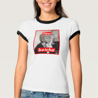 Untitled (You Betcha) T-Shirt