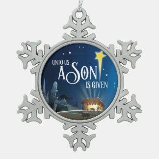 Unto Us a Son Snowflake Pewter Christmas Ornament