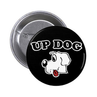 Up Dog 6 Cm Round Badge